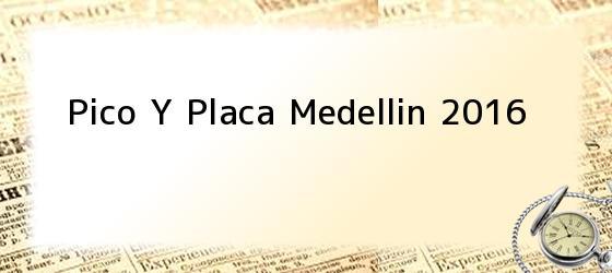 Pico Y Placa Medellin 2016