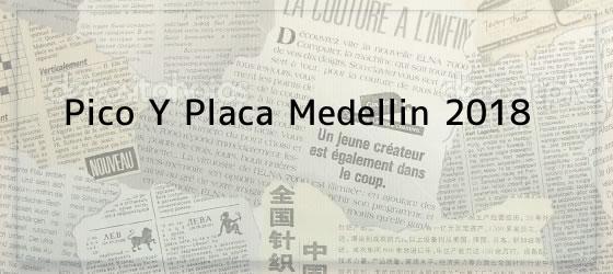 Pico Y Placa Medellin 2018