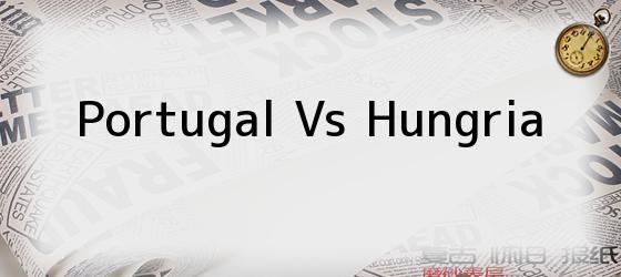 Portugal Vs Hungria