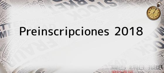 Preinscripciones 2018