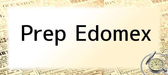Prep Edomex