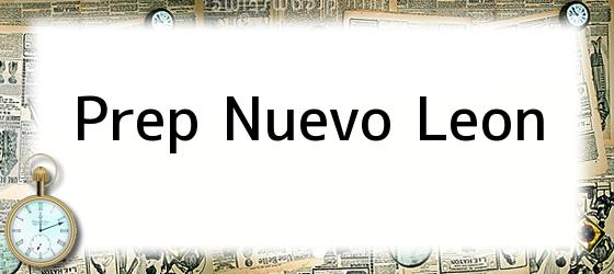 Prep Nuevo Leon