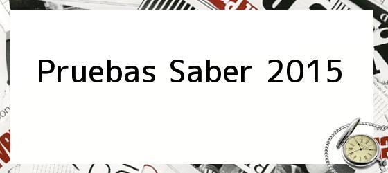 Pruebas Saber 2015