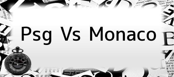 psg vs monaco  resumen y goles  psg humill u00f3 al m u00f3naco por