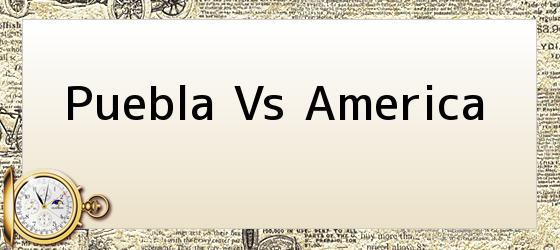 Puebla Vs America
