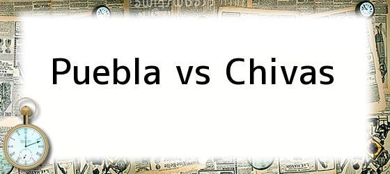 Puebla vs Chivas