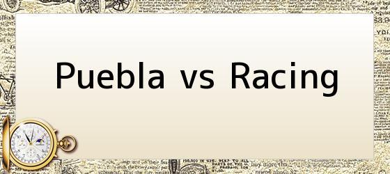 Puebla vs Racing