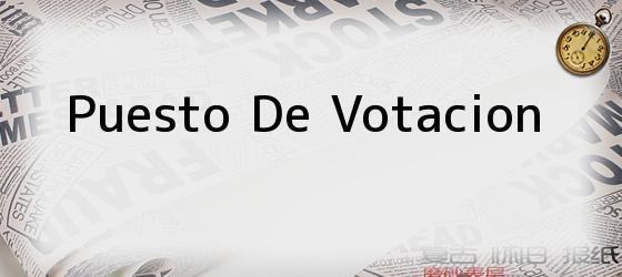 Puesto de votación