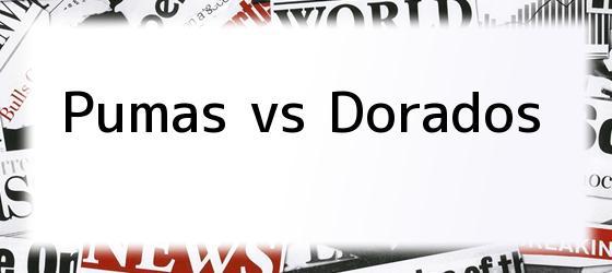 Pumas vs Dorados