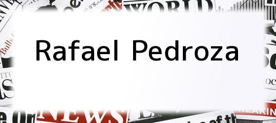 Rafael Pedroza