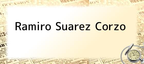 Ramiro Suarez Corzo