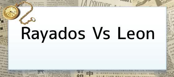 Rayados Vs Leon