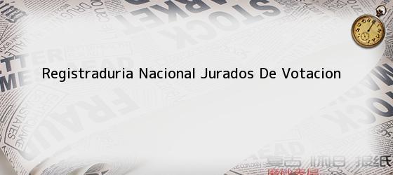 Registraduria Nacional Jurados De Votacion