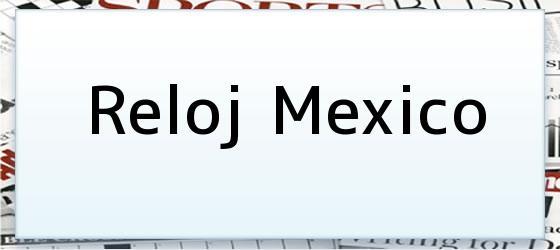 Reloj Mexico
