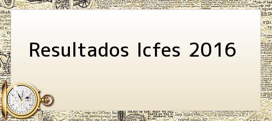 Resultados Icfes 2016