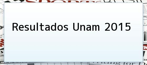 Resultados Unam 2015