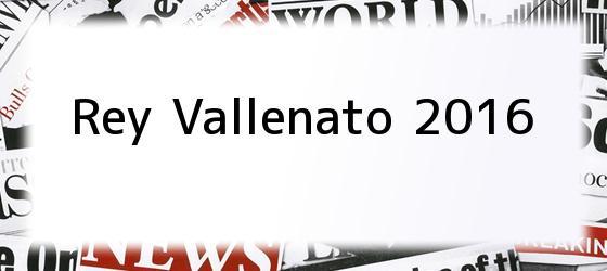 Rey vallenato 2016