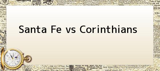 Santa Fe vs Corinthians