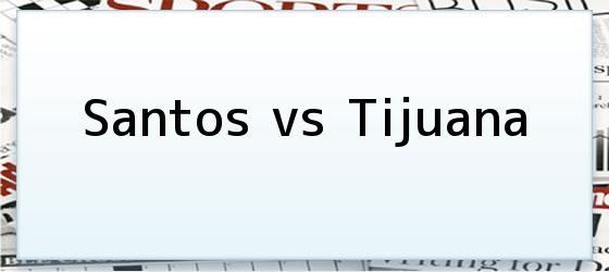 Santos vs Tijuana
