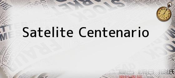 Satelite Centenario