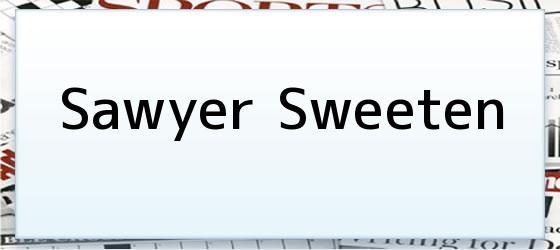 <i>Sawyer Sweeten</i>