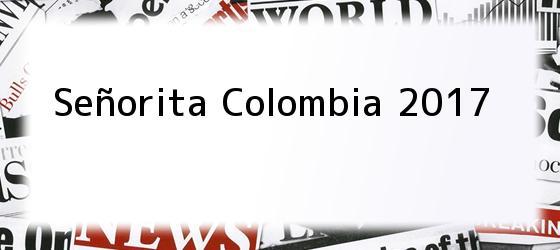 Señorita Colombia 2017
