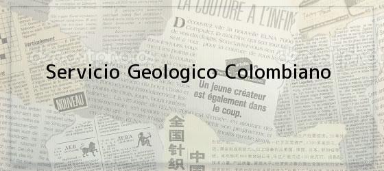 Servicio Geologico Colombiano