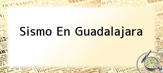 Sismo En Guadalajara