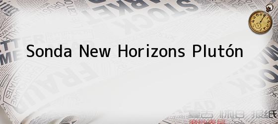 Sonda New Horizons Plutón