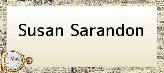 <i>Susan Sarandon</i>