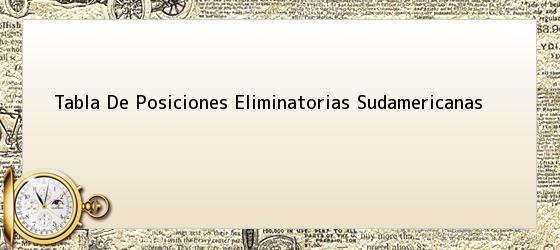 Tabla De Posiciones Eliminatorias Sudamericanas