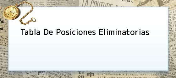 Tabla de posiciones eliminatorias