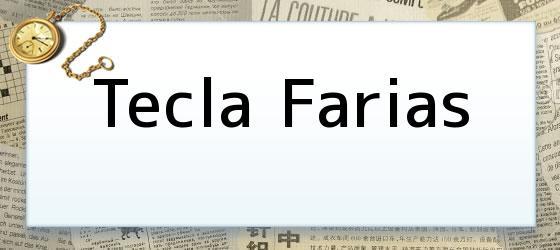 Tecla Farias
