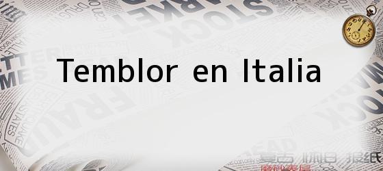 Temblor en Italia