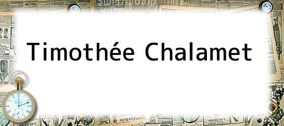 Timothée Chalamet