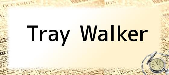 Tray Walker