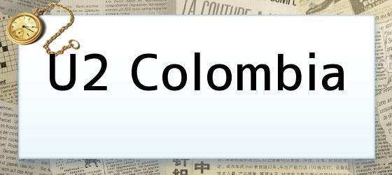 U2 Colombia