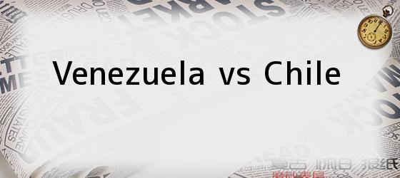 Venezuela vs Chile