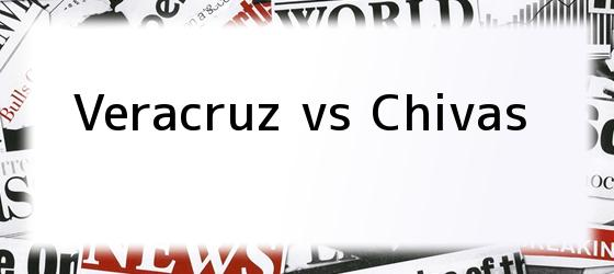 Veracruz vs Chivas