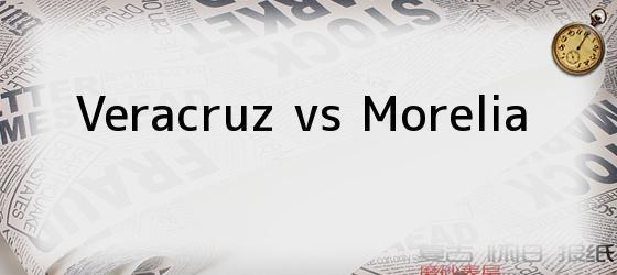 Veracruz vs Morelia