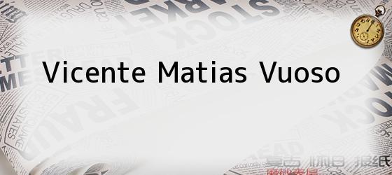 Vicente Matias Vuoso