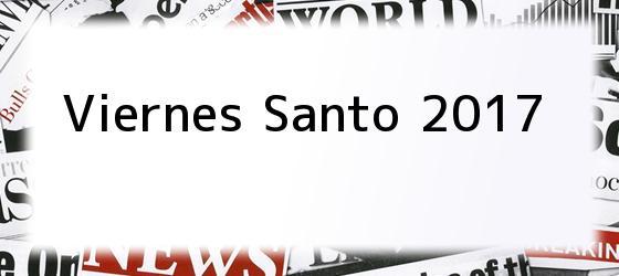 Viernes Santo 2017