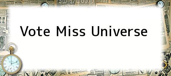 Vote Miss Universe