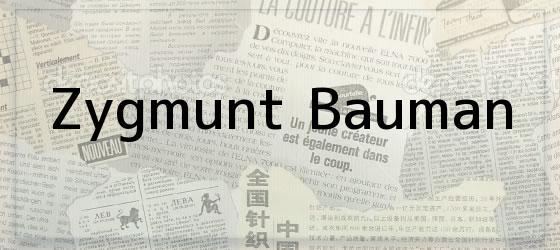 Zygmunt Bauman