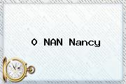 0 NAN <b>Nancy</b>