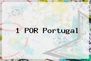 1 POR <b>Portugal</b>