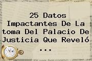 25 Datos Impactantes De La <b>toma Del Palacio De Justicia</b> Que Reveló <b>...</b>
