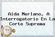 <b>Aida Merlano</b>, A Interrogatorio En La Corte Suprema