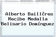 <b>Alberto Baillères</b> Recibe Medalla Belisario Domínguez