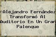 <b>Alejandro Fernández</b> Transformó Al Auditorio En Un Gran Palenque